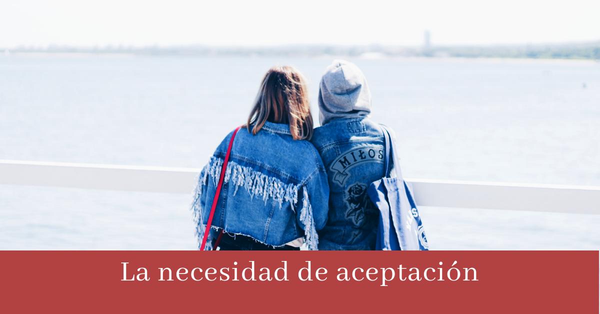 Necesidad aceptacion