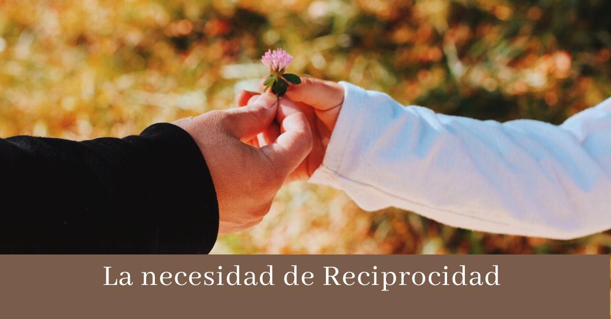 Necesidad de Reciprocidad